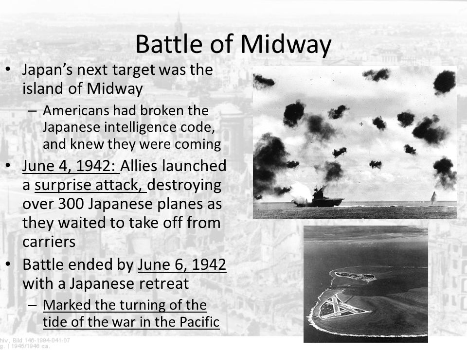Battle of Midway Japan's next target was the island of Midway