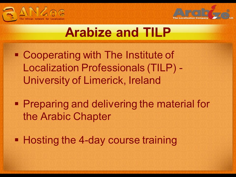 Arabize and TILP Cooperating with The Institute of Localization Professionals (TILP) - University of Limerick, Ireland.