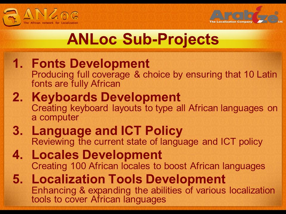 ANLoc Sub-Projects Fonts Development Producing full coverage & choice by ensuring that 10 Latin fonts are fully African.