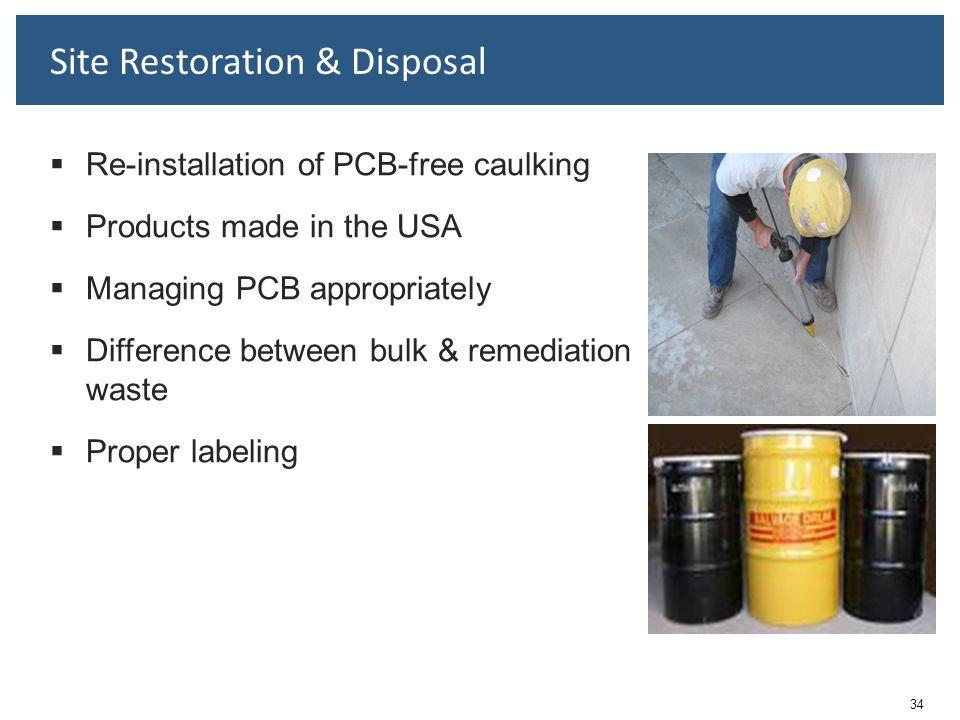 Site Restoration & Disposal