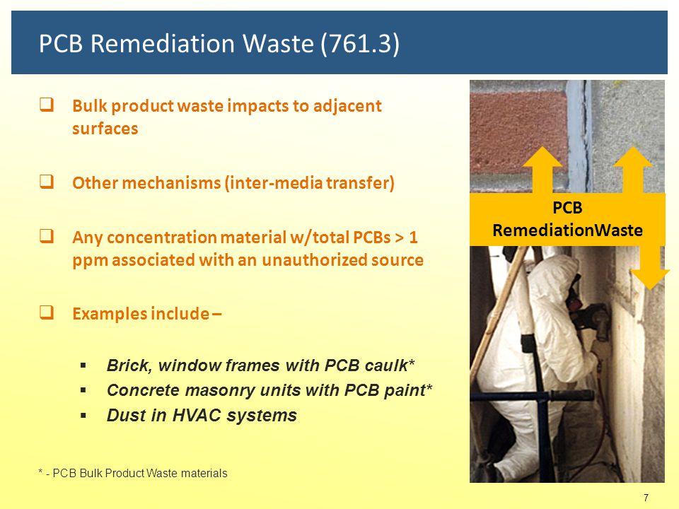 PCB Remediation Waste (761.3)