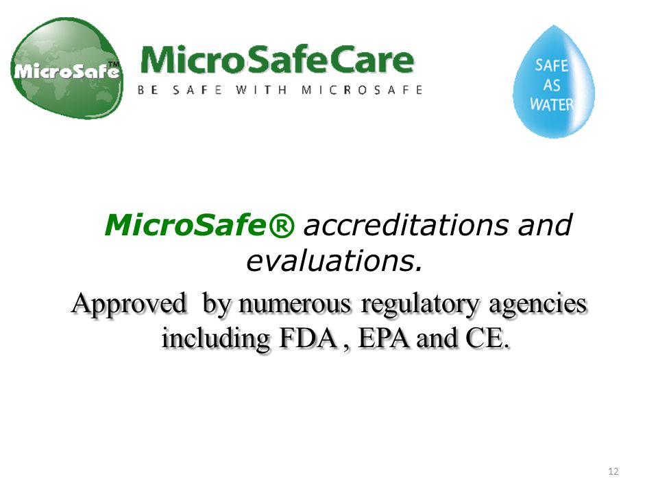 MicroSafe® accreditations and evaluations.