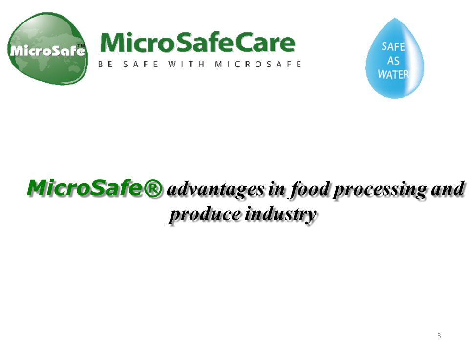 MicroSafe® advantages in food processing and produce industry
