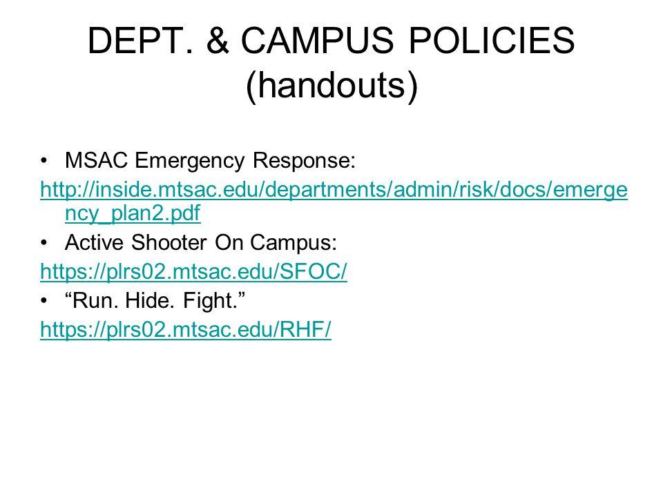 DEPT. & CAMPUS POLICIES (handouts)