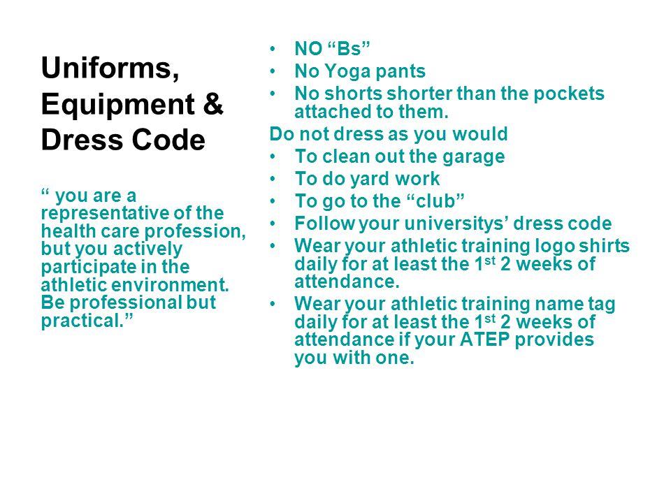Uniforms, Equipment & Dress Code