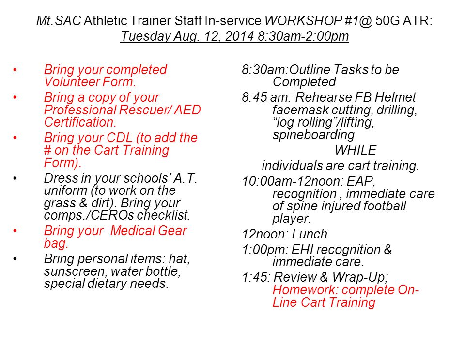 Mt.Sac Athletic Trainer Orientation Monday, August 11, :00-10:00Pm