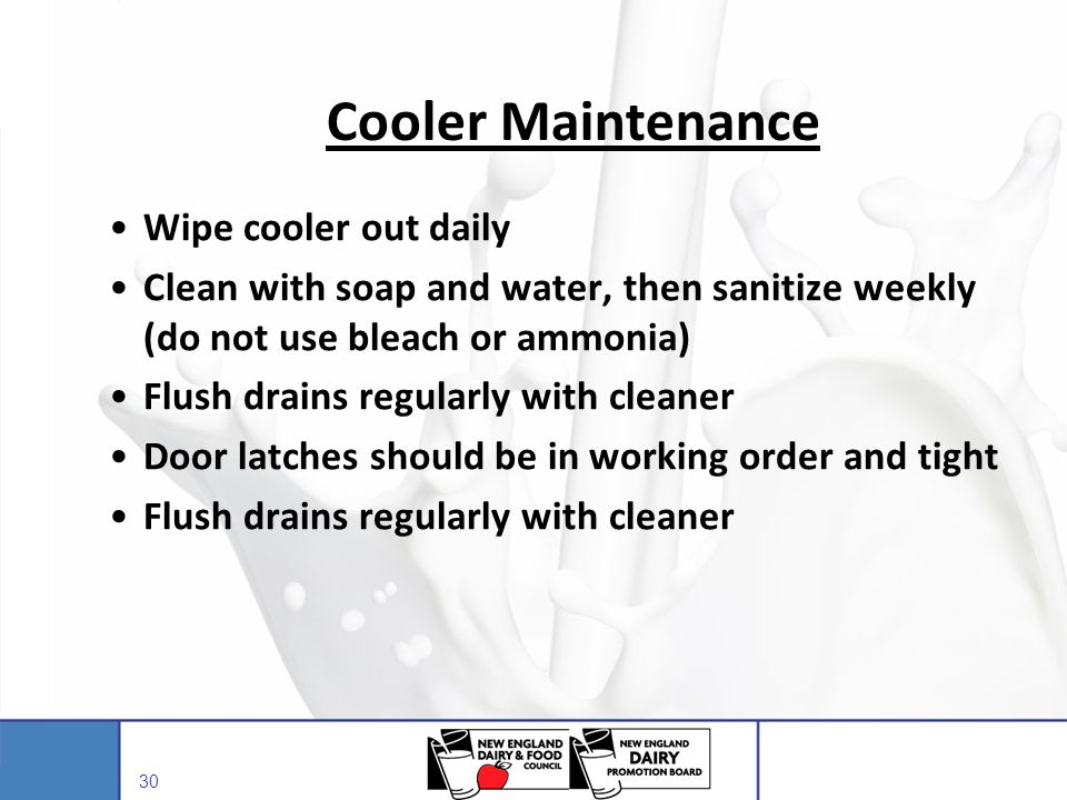 Cooler Maintenance Wipe cooler out daily