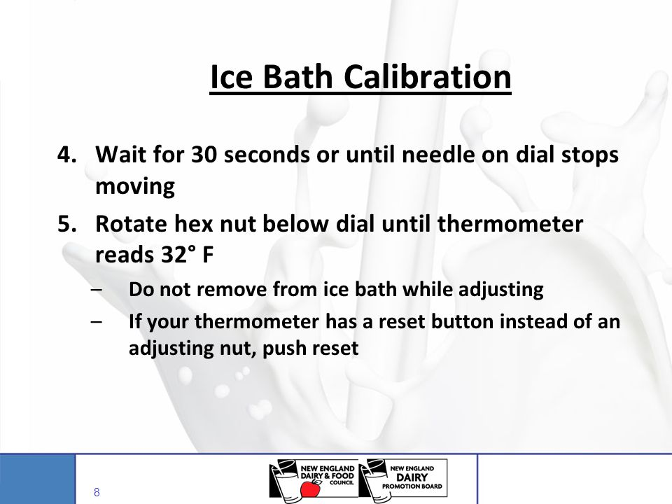 Ice Bath Calibration 4. Wait for 30 seconds or until needle on dial stops moving. 5. Rotate hex nut below dial until thermometer reads 32° F.