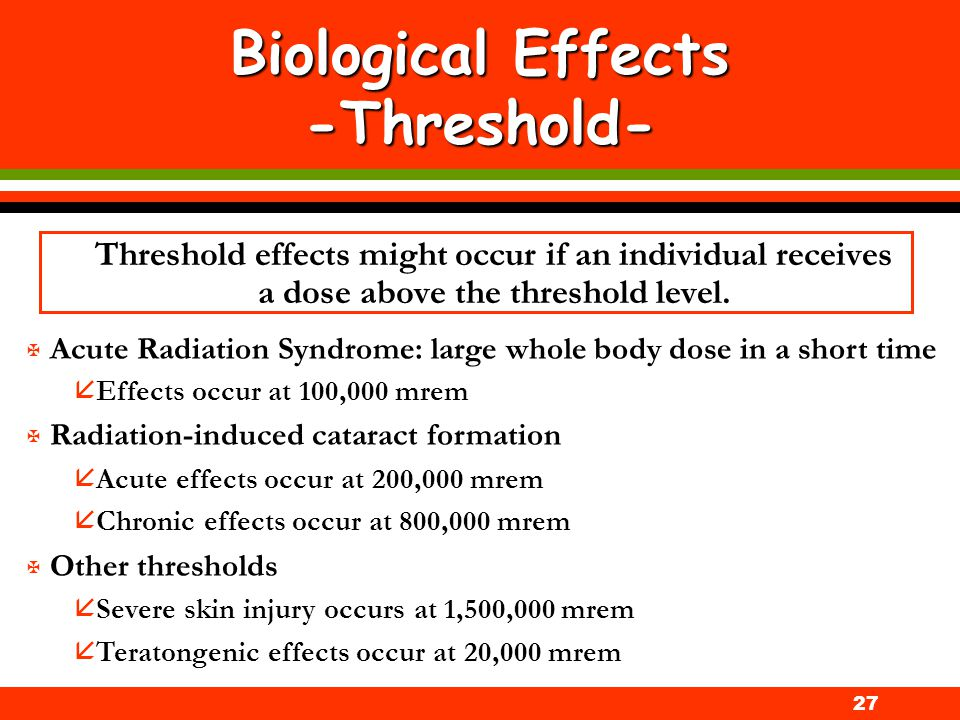 Biological Effects -Threshold-