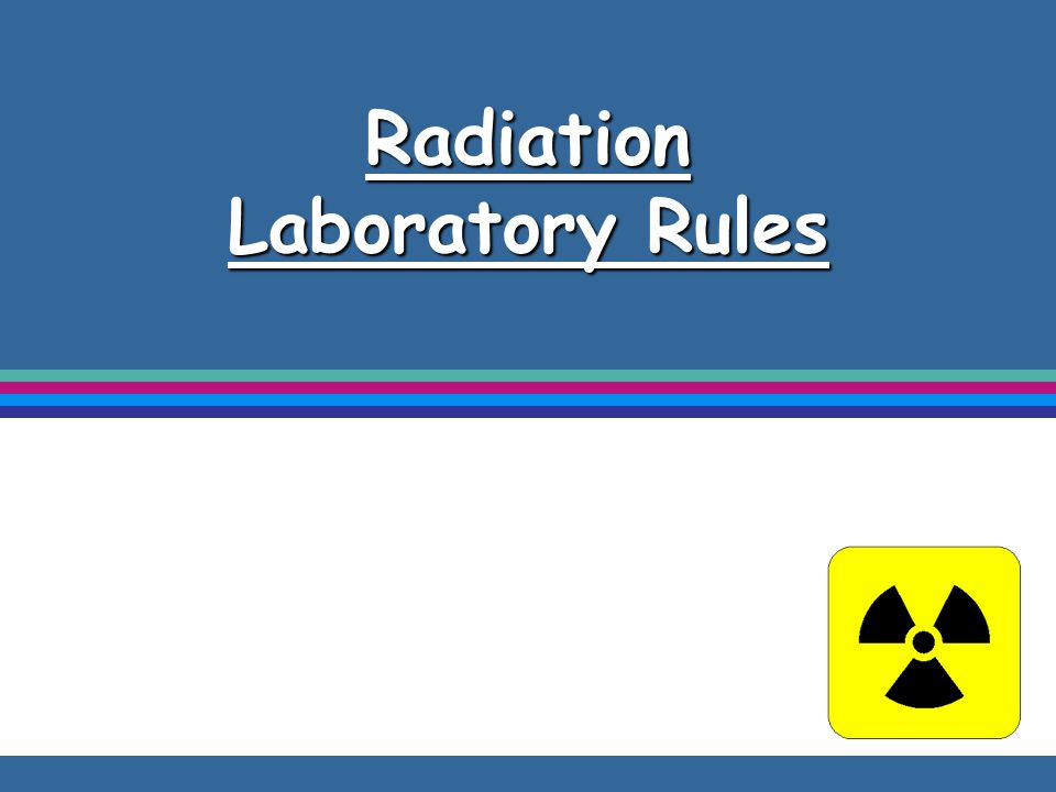 Radiation Laboratory Rules