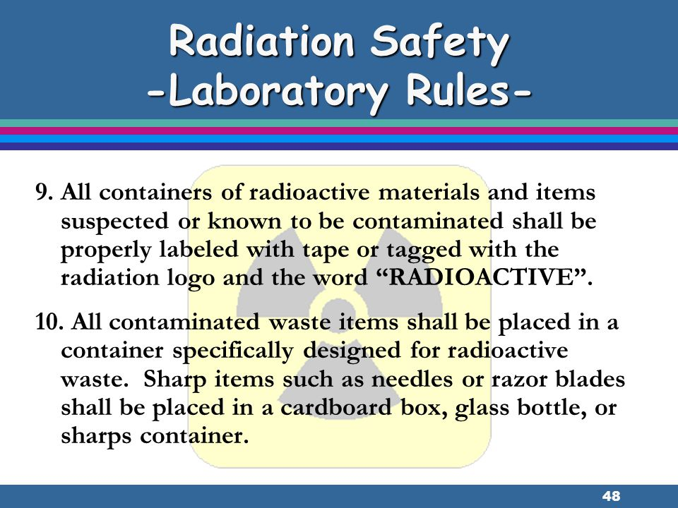 Radiation Safety -Laboratory Rules-