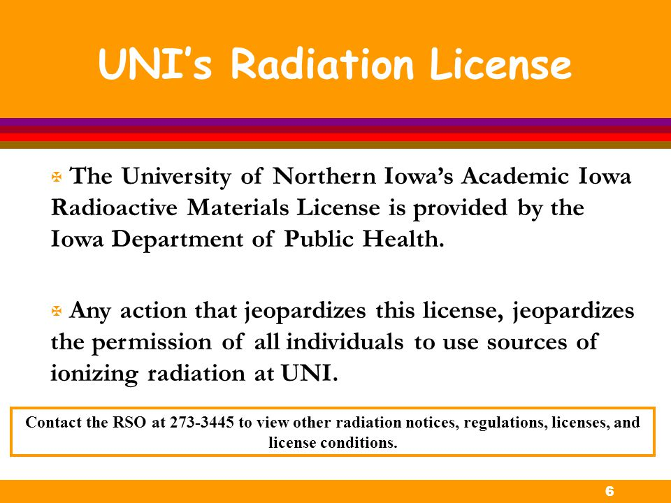 UNI's Radiation License