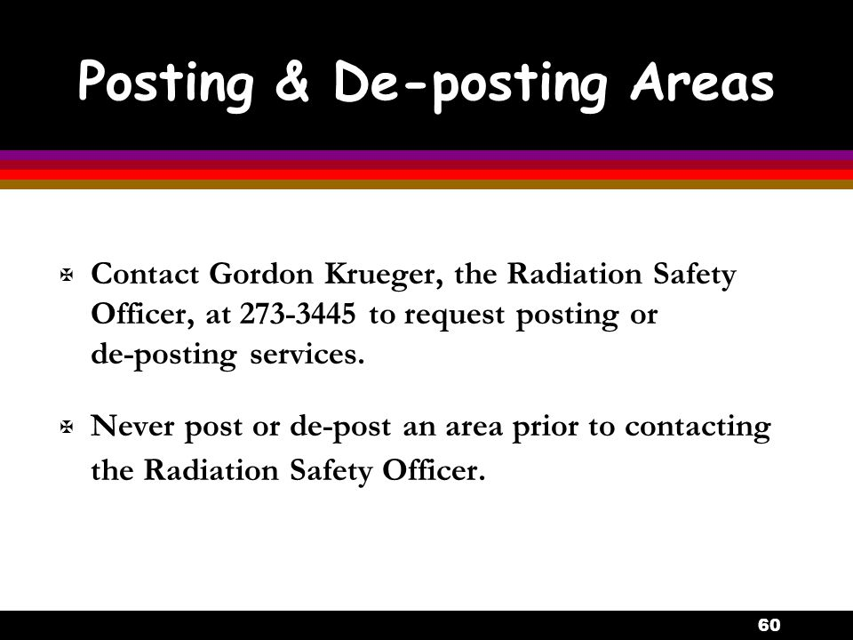 Posting & De-posting Areas