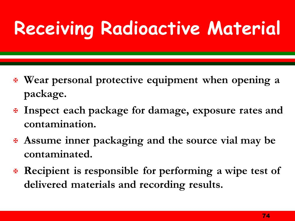 Receiving Radioactive Material