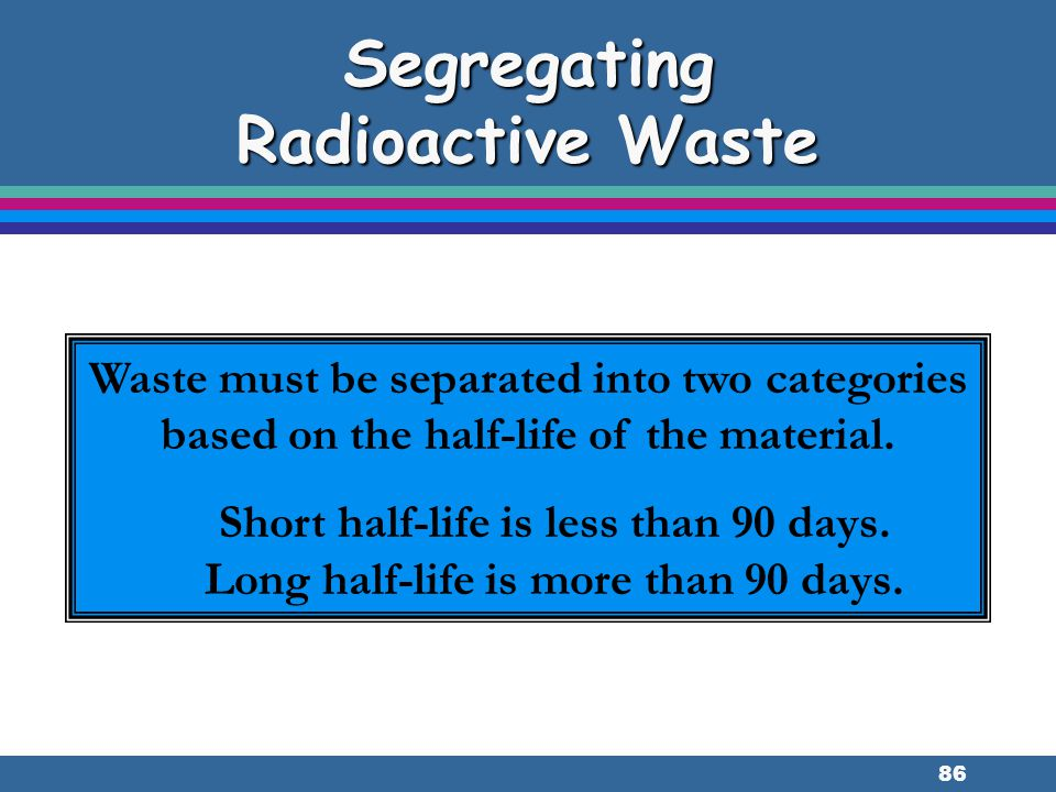 Segregating Radioactive Waste