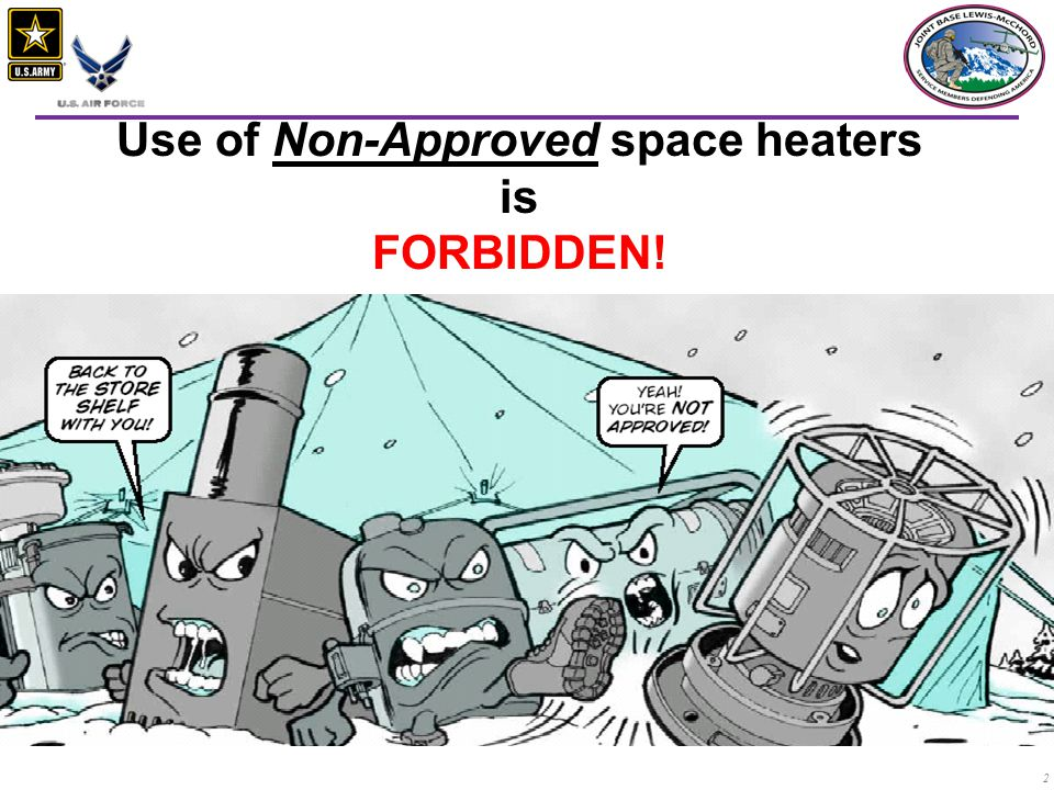 Use of Non-Approved space heaters