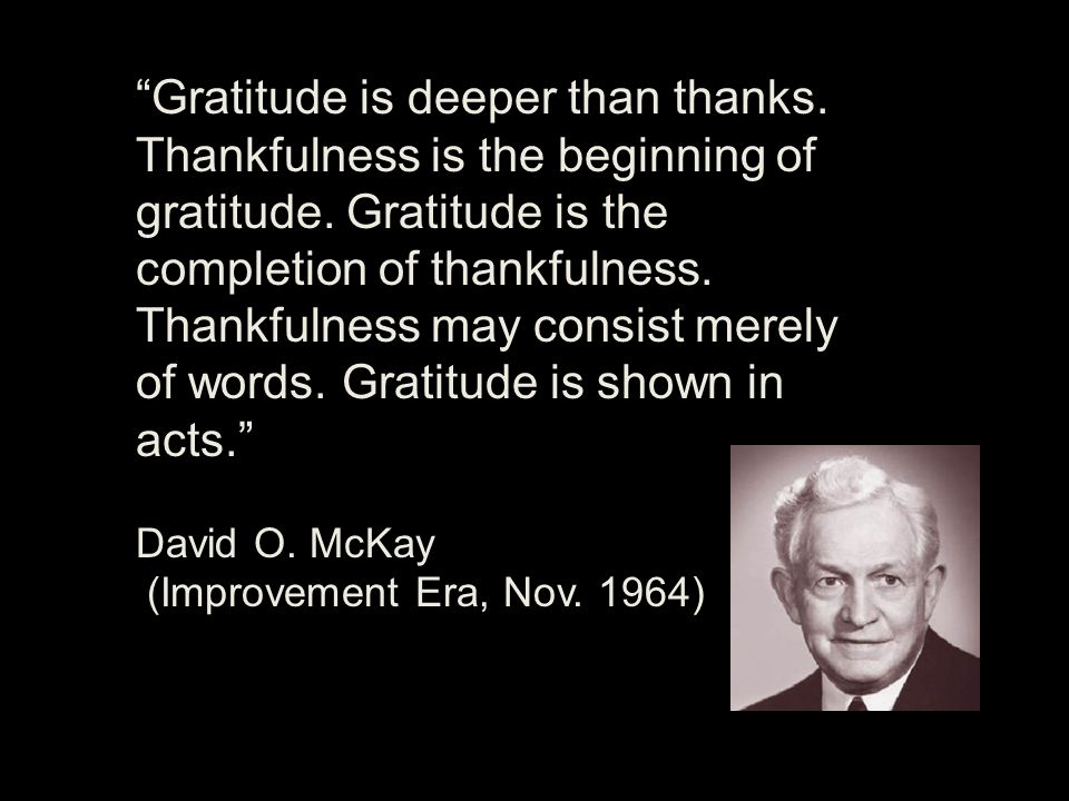 Gratitude is deeper than thanks