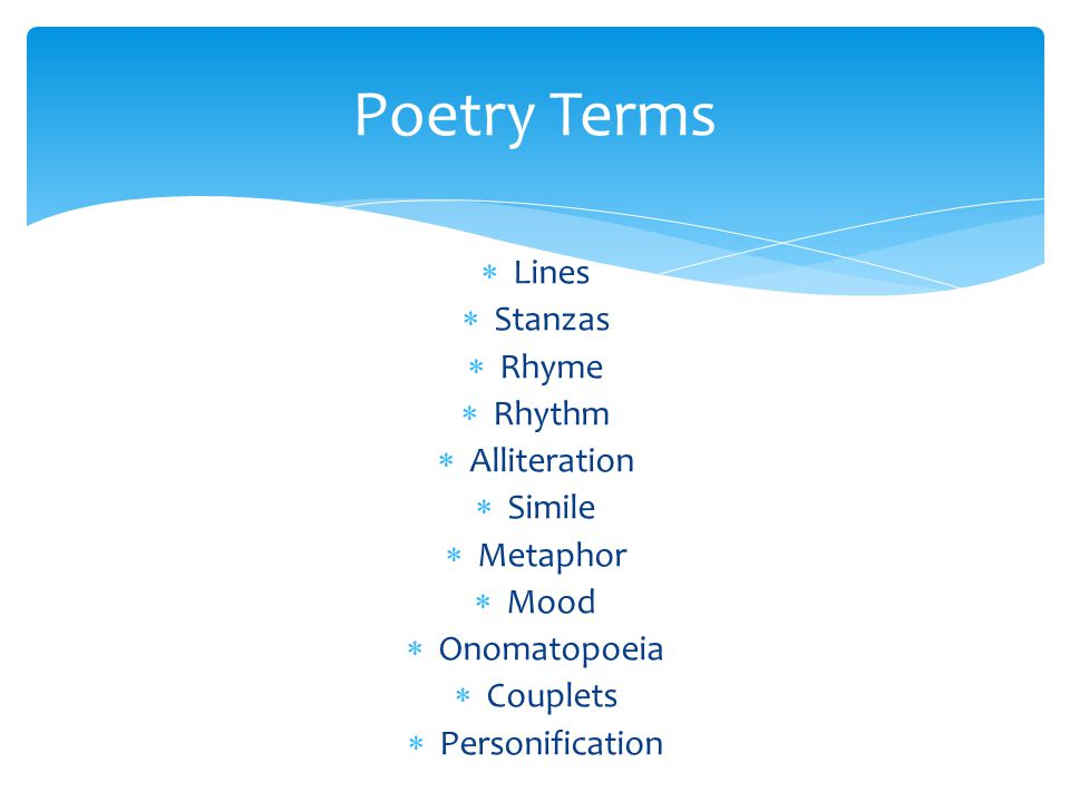 Poetry Terms Lines Stanzas Rhyme Rhythm Alliteration Simile Metaphor