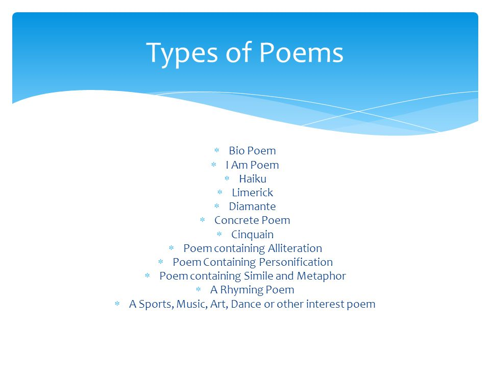 Types of Poems Bio Poem I Am Poem Haiku Limerick Diamante