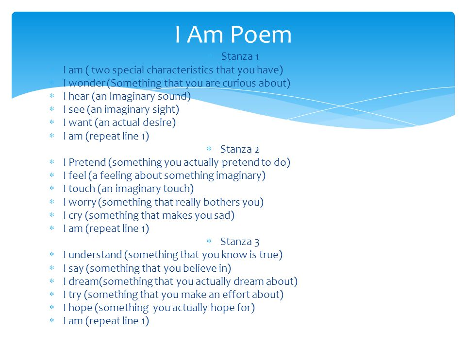 I Am Poem Stanza 1 I am ( two special characteristics that you have)