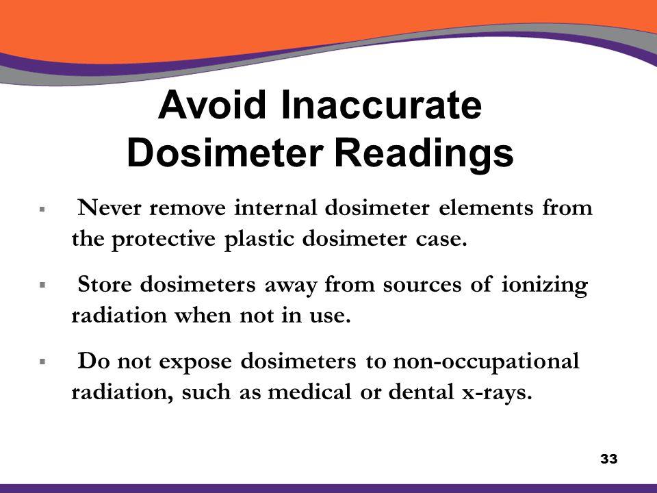 Avoid Inaccurate Dosimeter Readings