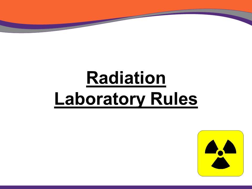 Radiation Laboratory Rules