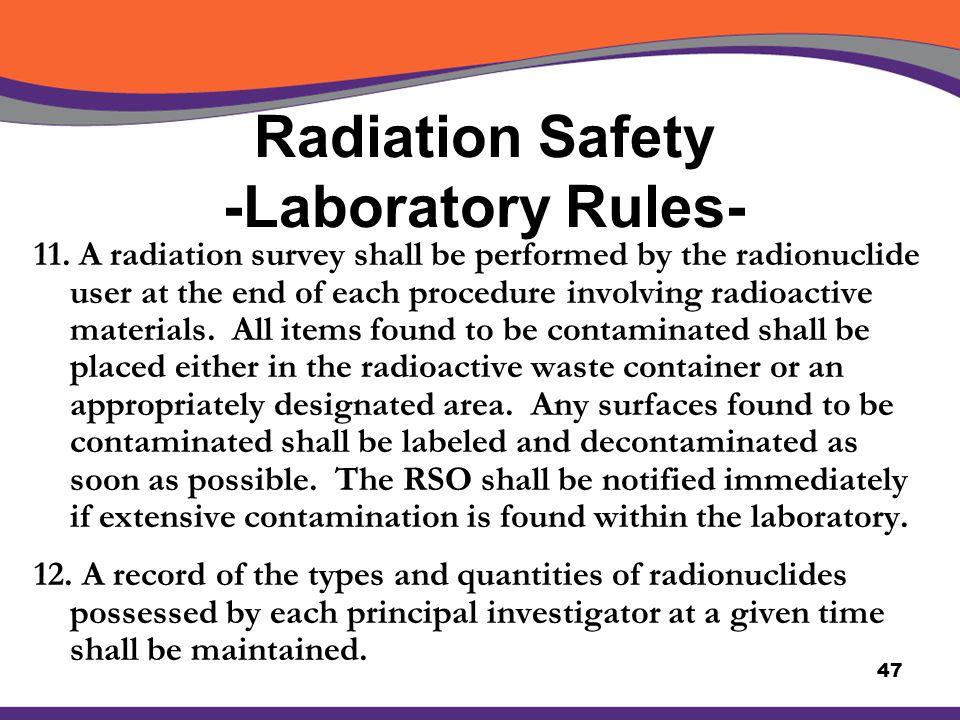 Radiation Safety -Laboratory Rules-