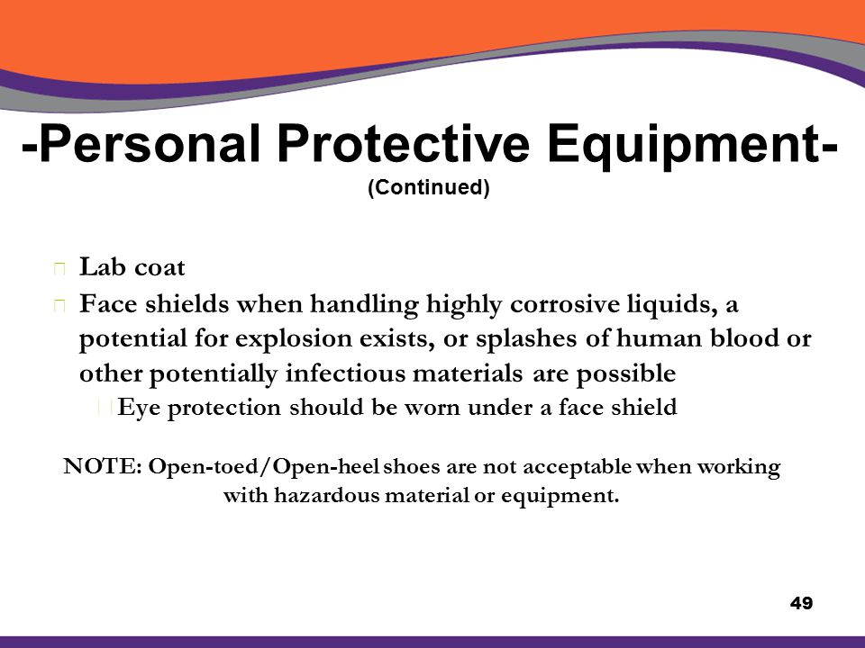 -Personal Protective Equipment- (Continued)