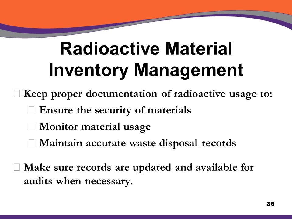 Radioactive Material Inventory Management