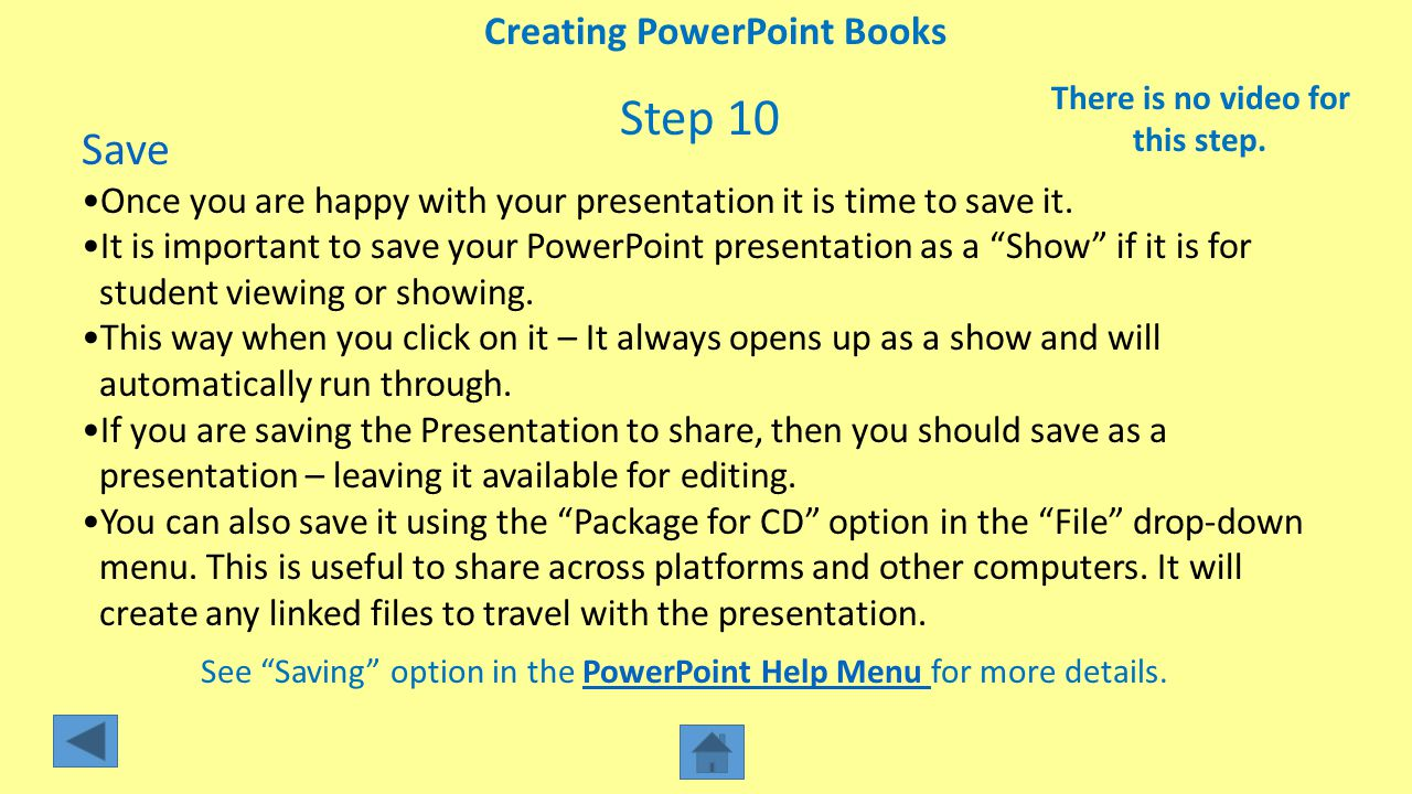 Creating PowerPoint Books There is no video for this step.