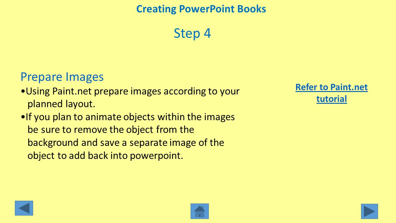 Creating PowerPoint Books Refer to Paint.net tutorial
