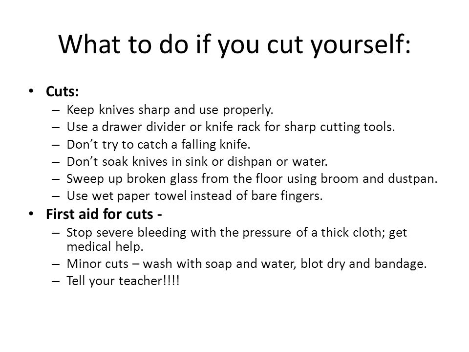 What to do if you cut yourself: