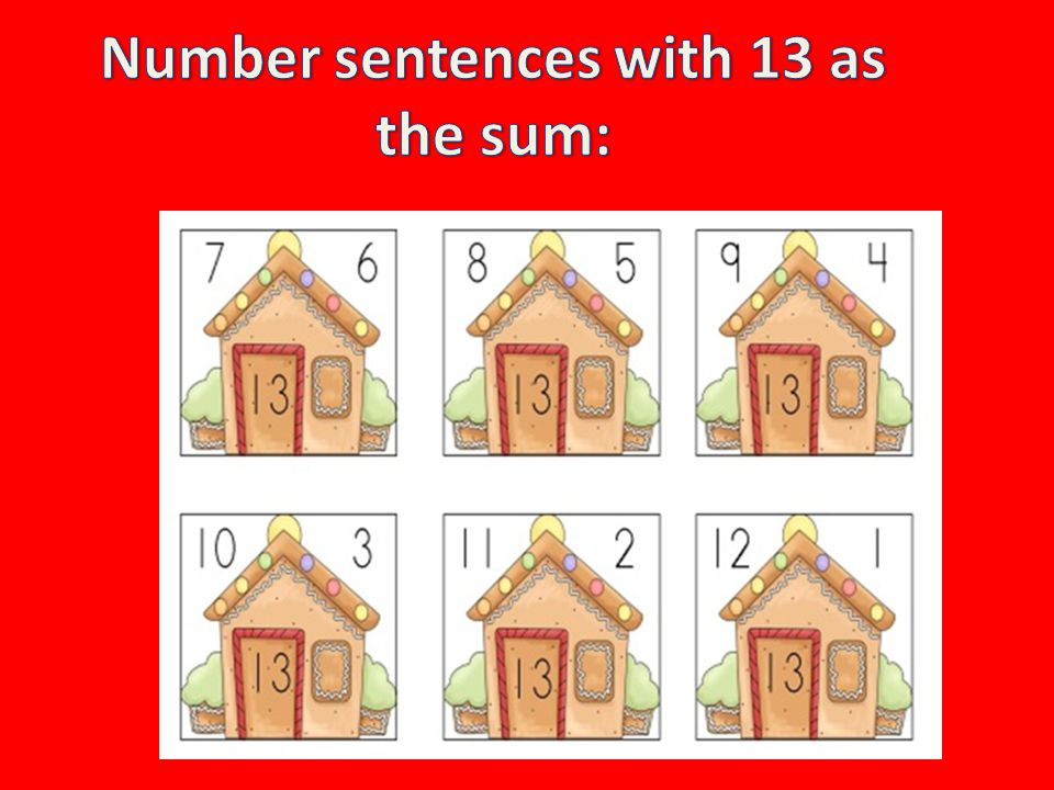 Number sentences with 13 as the sum: