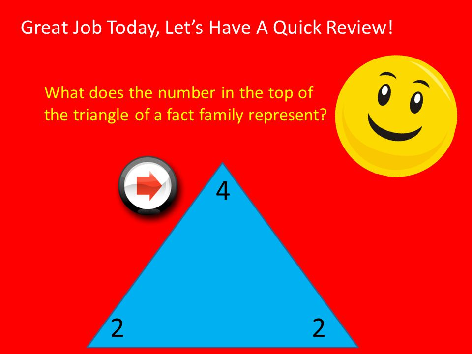 4 2 2 Great Job Today, Let's Have A Quick Review!