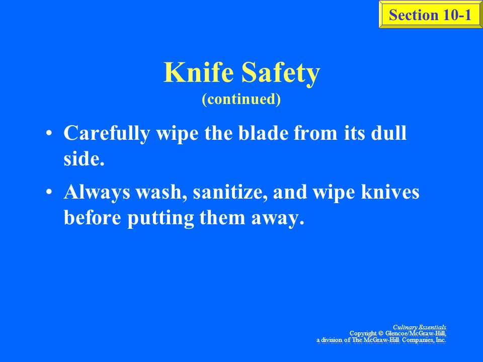Knife Safety (continued)