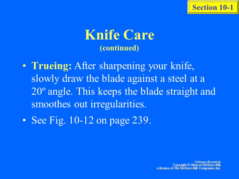 Knife Care (continued)