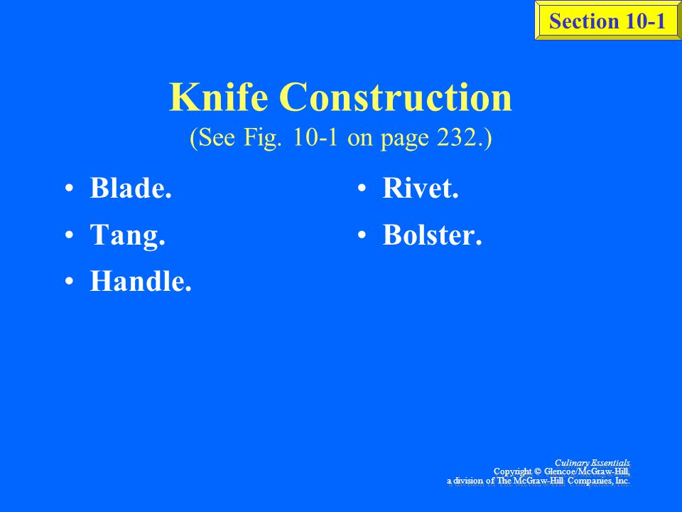Knife Construction (See Fig. 10-1 on page 232.)