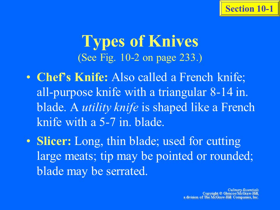 Types of Knives (See Fig. 10-2 on page 233.)