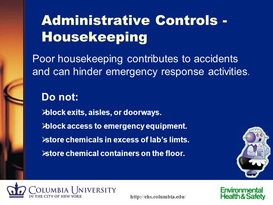 Administrative Controls - Housekeeping