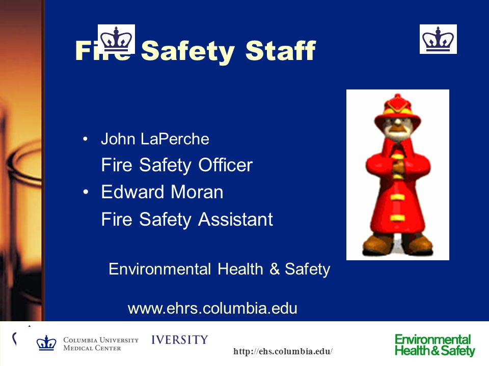 Environmental Health & Safety www.ehrs.columbia.edu