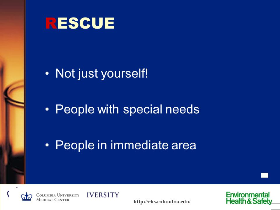 RESCUE Not just yourself! People with special needs