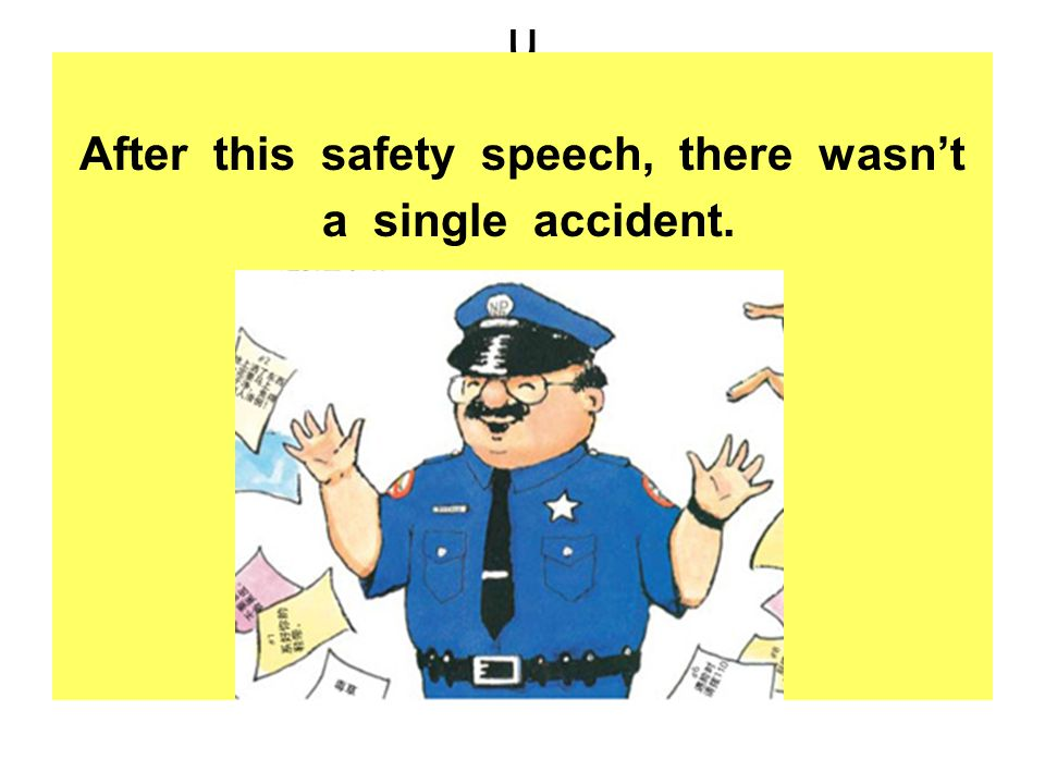 After this safety speech, there wasn't