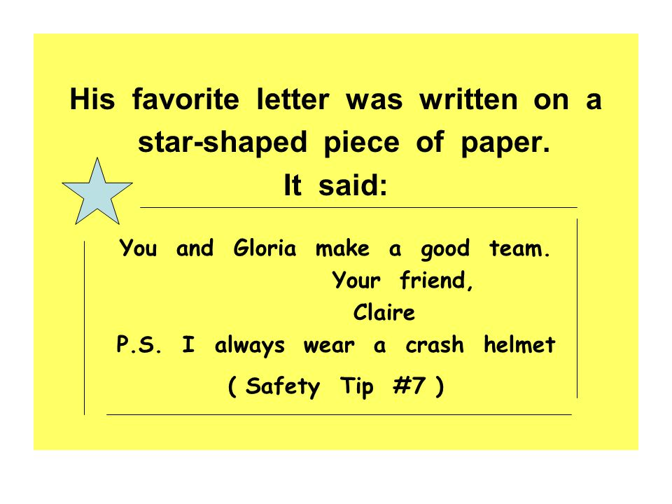 His favorite letter was written on a star-shaped piece of paper.