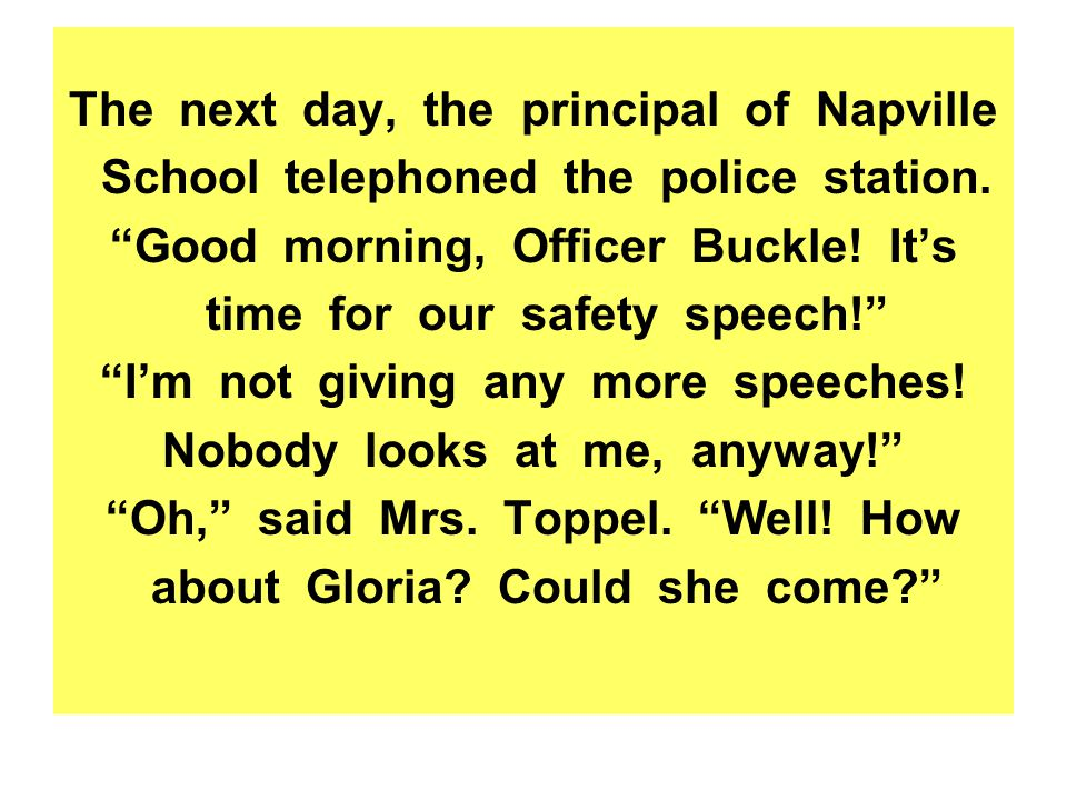 The next day, the principal of Napville