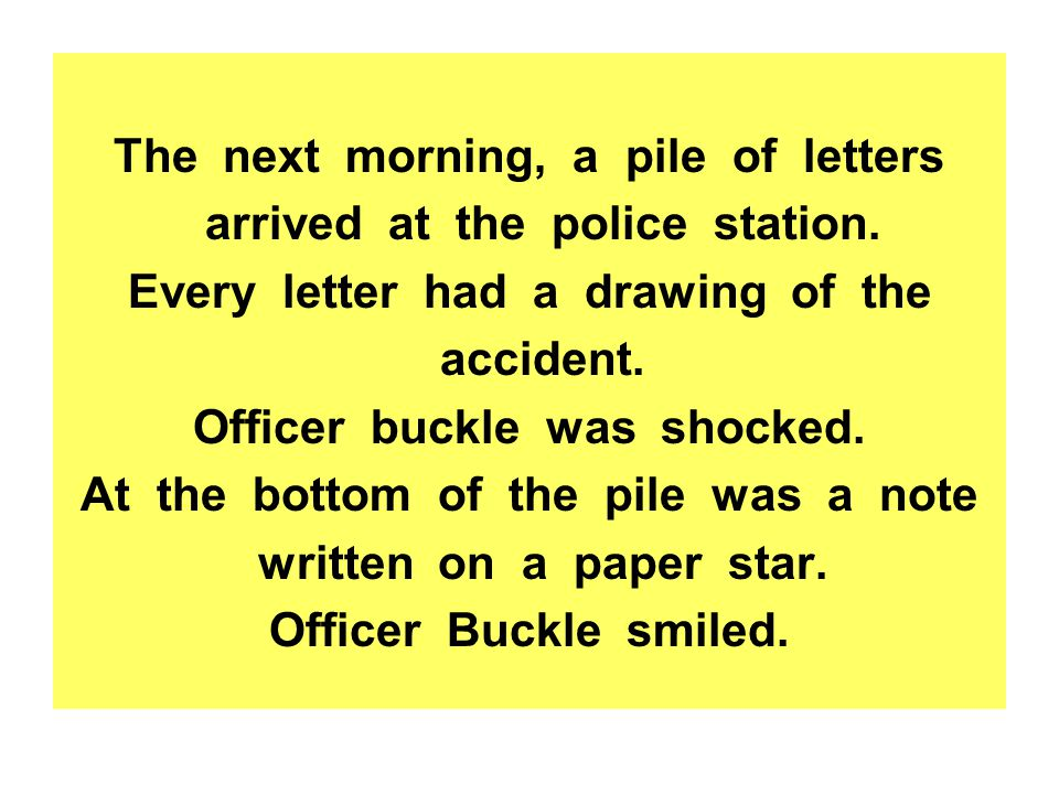 The next morning, a pile of letters arrived at the police station.