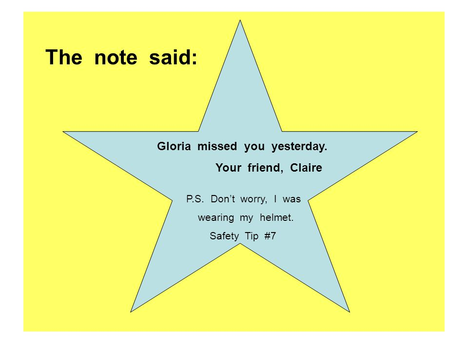 The note said: Gloria missed you yesterday. Your friend, Claire