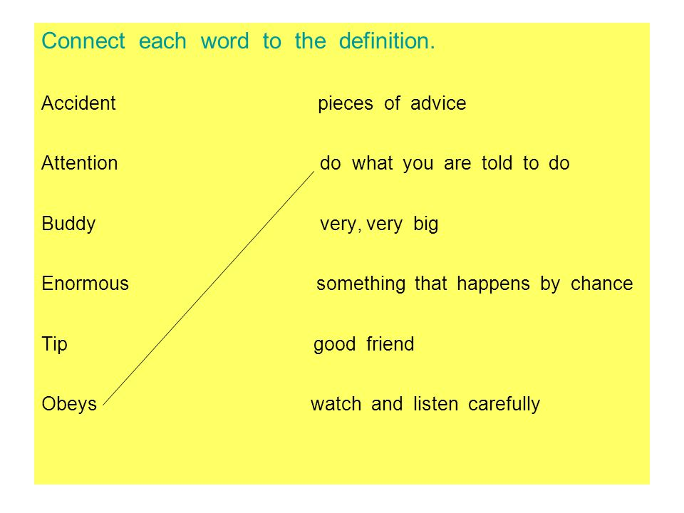 Connect each word to the definition.