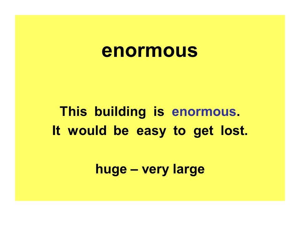 This building is enormous. It would be easy to get lost.