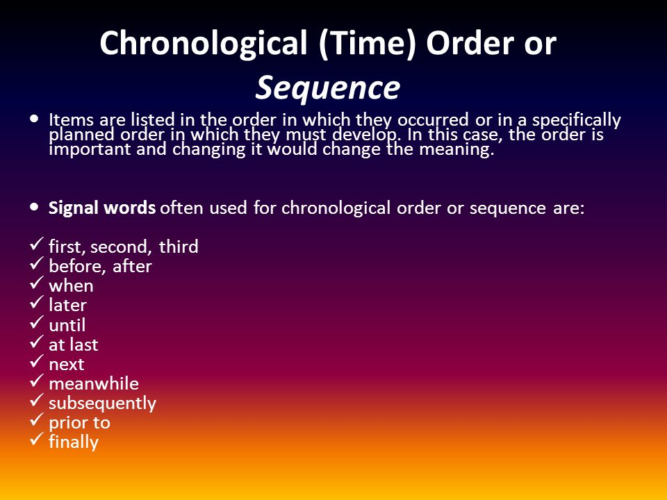 Chronological (Time) Order or Sequence