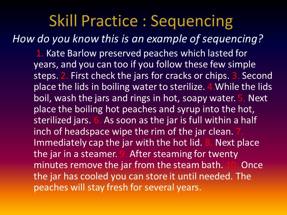 Skill Practice : Sequencing